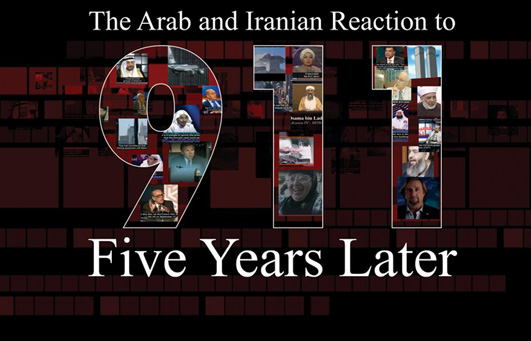 The Arab and Iranian Reaction to 9/11 – Five Years Later